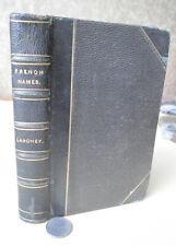 FRENCH NAMES; DICTIONNAIRE Des NOMS,1880,Loredan Larchey
