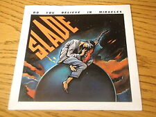 "SLADE - DO YOU BELIEVE IN MIRACLES     7"" VINYL PS"