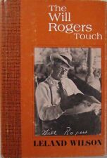 THE WILL ROGERS TOUCH - LELAND WILSON