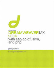 Macromedia Dreamweaver MX 2004 with ASP, ColdFusion, and PHP: Training from the