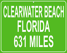 Clearwater Beach, Florida custom mileage sign - distance to your house