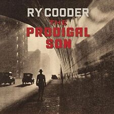 RY COODER - THE PRODIGAL SON - NEW CD ALBUM
