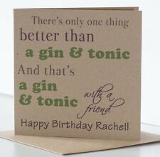 Gin & Tonic Birthday Card  Personalised rustic card special friend / best friend