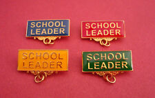 SCHOOL LEADER Metal Badge Bar Pin Choose From 4 Colours