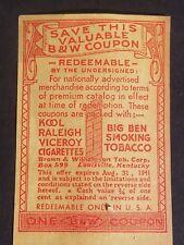 Vintage 1941 B&W COUPON WWII ERA VICEROY KOOL RALEIGH BIG BEN TOBACCO