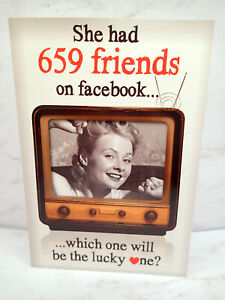 Adult Humor FUNNY Valentine's Day Card 659 FACEBOOK FRIENDS LUCKY FRIEND
