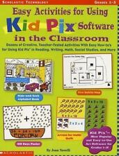 Easy Activities for Using Kid Pix Software in the Classroom: Dozens of-ExLibrary