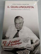 IL QUALUNQUISTA Guglielmo Giannini e l'antipolitica - Carlo Maria Lomartire (F3)