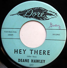 DEANE HAWLEY 45 Hey There / Rainbow VG++ Teen POP Dore 1960 w3785