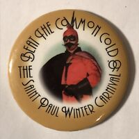 1999 Saint Paul Winter Carnival Beat The Common Cold Pinback Button Pin 2-1/4""