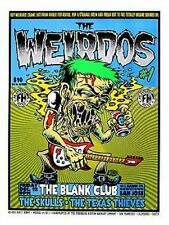 Weirdos POSTER Skulls Texas Thieves Dirty Donny Firehouse Sperry Donovan Punk