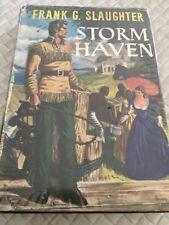 Frank G Slaughter 1954 First Edition Storm Haven Novel Hard Cover/Dust Jacket