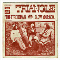 TRIANGLE Vinyle 45T SP PEUT-ETRE DEMAIN - BLOW YOUR COOL - PATHE 10986 F Rèduit