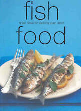 Fish Food: Great Ideas for Cooking Your Catch (Chunky Food series), Murdoch Book