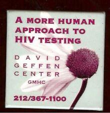 More Human HIV TESTING David Geffen Center old pin GAY
