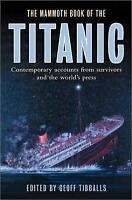 The Mammoth Book of the Titanic by Tibballs, Geoff