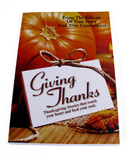 Giving Thanks—From The Editors of True Story and True Confessions
