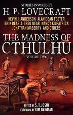 The Madness of Cthulhu Anthology (Volume Two), Joshi, S. T.