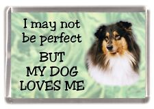 """Rough Collie Dog Fridge Magnet No.2.  """"I may not be perfect BUT..."""" by Starprint"""