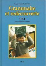 GRAMMAIRE ET REDECOUVERTE - CLASSE CE1 - LIVRE DE L'ELEVE - EXERCICES