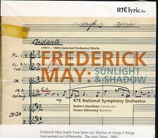 Frederick May Sunlight And Shadow CD NEW RTE National Symphony Houlihan
