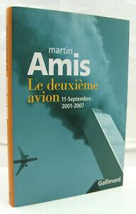 AMIS, Martin - Le deuxième avion - Gallimard - 2010 - Neuf