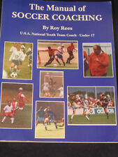 The Manual of Soccer Coaching by Roy Rees