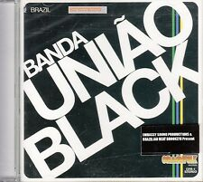 Banda Uniao Black CD New Sealed