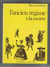 L'ANCIEN REGIME 1. LA SOCIETE PIERRE GOUBERT ARMAND COLIN COLLECTION U 1976