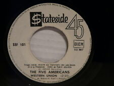 THE FIVE AMERICANS Western union / if i could SSF 101 PROMO