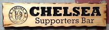 Chelsea Supporters Bar Rustic Pine Timber Sign