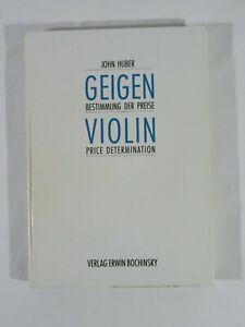 John Huber - Geigen Bestimmung der Preise - Violin Price Determination von 1988