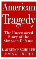 American Tragedy: The Uncensored Story of the Simpson Defense, Lawrence Schiller