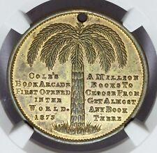 1885 Melbourne Australia Cole's Ornament Exhibition Token - NGC UNC Details