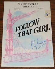 PETER GILMORE SIGNED FOLLOW THAT GIRL VAUDEVILLE THEATRE PROGRAMME ONEDIN LINE