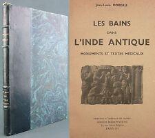 DOREAU - LES BAINS DANS L'INDE ANTIQUE - 1936 - MEDECINE SANSCRIT / ARCHEOLOGIE