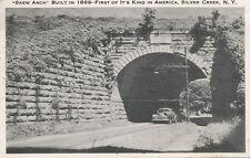 "Silver Creek NY * ""Skew Arch"" Built 1859  1st of its kind   RR Chautauqua Co."