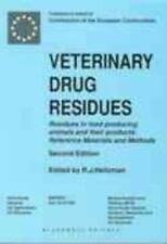 Veterinary Drug Residues : Residues in Food-Producing Animals and Their Products