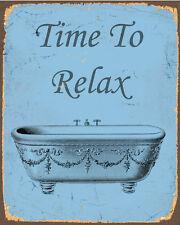 Time To Relax Bath Bathroom ENAMEL METAL TIN SIGN WALL PLAQUE