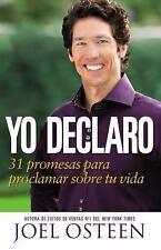 (New) Yo Declaro : 31 Promesas para Proclamar Sobre Su Vida by Joel Osteen