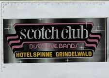 ADESIVO VINTAGE STICKER KLEBER SCOTCH CLUB DISCO LIVE BANDS HOTEL SPINNE GRINDE