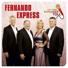 FERNANDO EXPRESS - ICH FIND' SCHLAGER TOLL (DAS BESTE)   CD NEUF