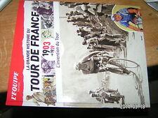 ** Grande Histoire du Tour de France 1903-39 L'invention du Tour