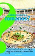 Como vivian los romanos (Spanish Edition) (Coleccion Altea Benjamin)