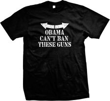 Obama Cant Ban These Guns Funny Muscles 2nd Amendment Pro-Gun Mens T-shirt