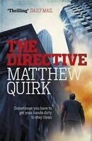 The Directive by Matthew Quirk 9780755387465 (Paperback, 2015)