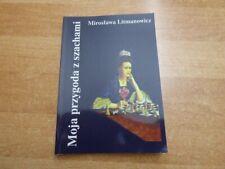 Moja przygoda z szachami mit Widmung von Miroslawa Litmanowicz für Lothar Schmid