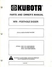 KUBOTA M70 Series  POSTHOLE DIGGER  PARTS and OWNER'S MANUAL