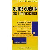Jean-Michel Guérin - Guide Guérin de l'immobilier : L'Immobilier Facile - 2001 -