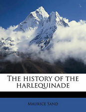 NEW The history of the harlequinade Volume 1 by Maurice Sand